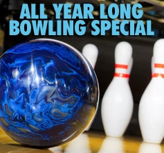 ALL YEAR LONG BOWLING SPECIAL